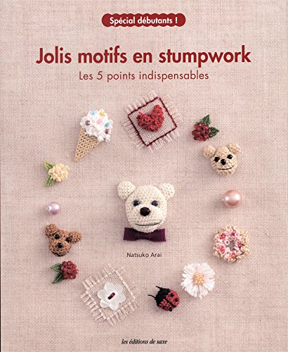 Best Bargain JOLIS MOTIFS EN STUMPWORK (French Edition)