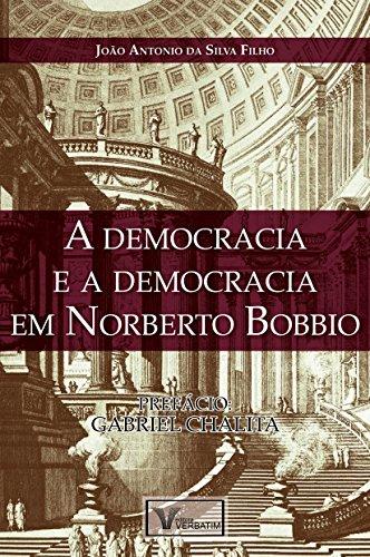 A Democracia: e a Democracia em Norberto Bobbio