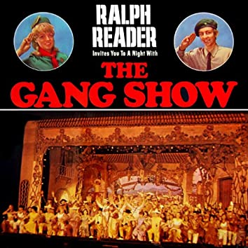 Invites You To A Night With The Gang Show