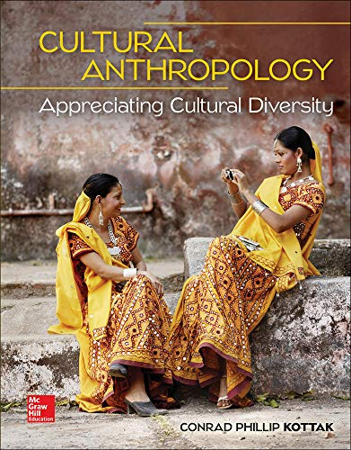 Loose Leaf for Cultural Anthropology: Appreciating Cultural Diversity