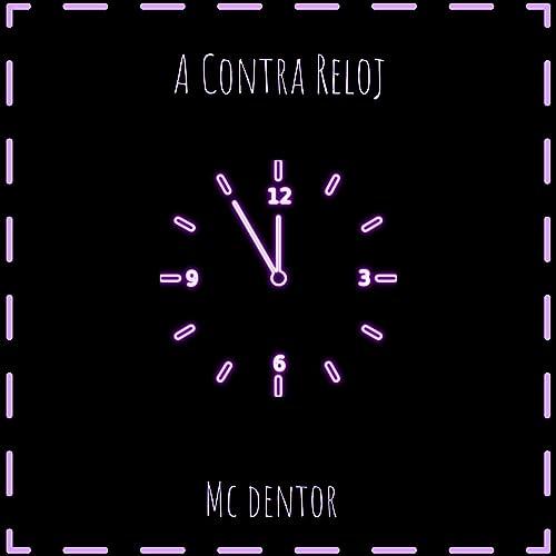 A Contra Reloj by Mc Dentor on Amazon Music - Amazon.com
