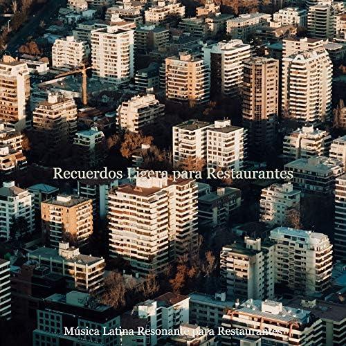 Música Latina Resonante para Restaurantes