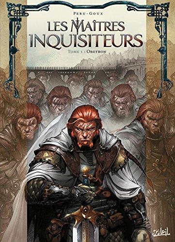 Les Maîtres inquisiteurs T01: Obeyron