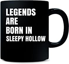Legends Are Born In Sleepy Hollow Cool Gift - Mug