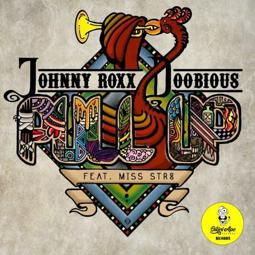 Johnny Roxx, Doobious feat. Miss Str8