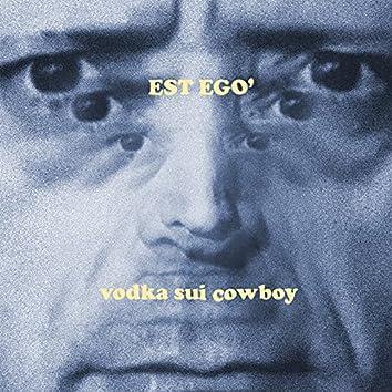 Vodka sui cowboy