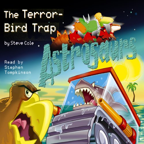 Astrosaurs: The Terror-Bird Trap cover art