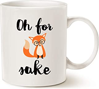 MAUAG Funny Quote Fox Coffee Mug Christmas Gifts, Oh for Fox Cute Fathers and Mothers Day Gifts Fun Cup White, 11 Oz
