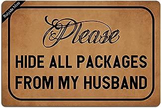 Ruiyida Please Hide All Packages From My Husband Entrance Floor Mat Funny Doormat Door Mat Decorative Indoor Outdoor Doormat Non-woven 23.6 By 15.7 Inch Machine Washable Fabric Top
