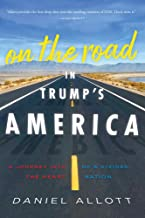 Download On the Road in Trump's America: A Journey Into the Heart of a Divided Nation PDF