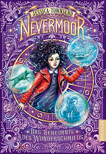 Nevermoor 2: Das Geheimnis des Wunderschmieds