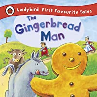 Ladybird First Favourite Tales the Gingerbread Man