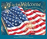 W is for Welcome: A Celebration of America's Diversity (Sleeping Bear Alphabet Books)