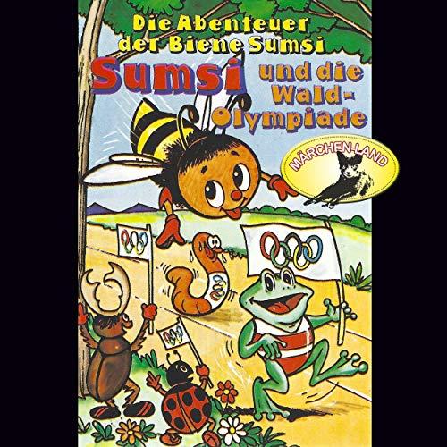 Sumsi und die Wald-Olympiade / Sumsi und die Raupe Kasimir cover art