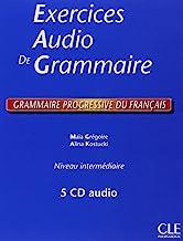 Exercices Audio de Grammaire. Grammaire progressive du français Niveau intermédiaire. Coffret 4 CD audio (Progressive du français perfectionnement)