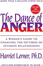 Dance of Anger, The: A Woman's Guide To Changing The Patterns Of Intimate Relationships