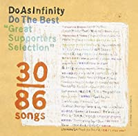 SUPPORTERS COLLECTION(2CD) by DO AS INFINITY (2006-03-15)