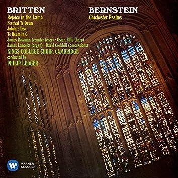 Bernstein: Chichester Psalms - Britten: Rejoice the Lamb & Festival Te Deum