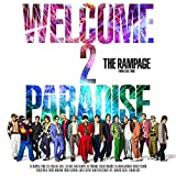 WELCOME 2 PARADISE 歌詞