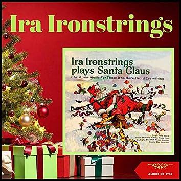 Ira Ironstrings Plays Santa Claus (Album of 1959)