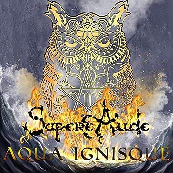Aqua Ignisque