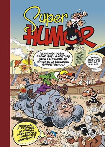 Jubilación… ¡a los noventa! | La bombilla… ¡chao, chiquilla! | Londres 2012 (Súper Humor Mortadelo 54)