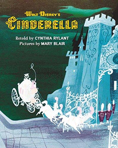 Walt Disney's Cinderella: Illustrated by Mary Blair
