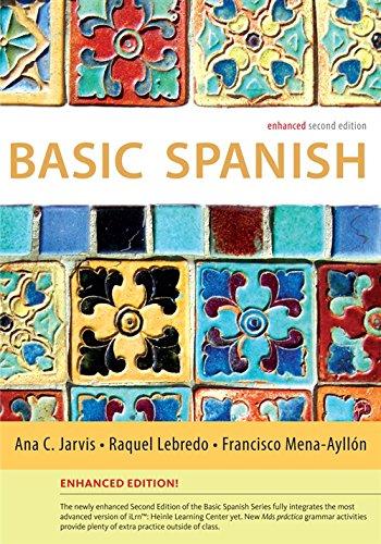 Basic Spanish Enhanced Edition: The Basic Spanish Series (World Languages)