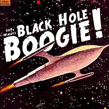 Black Hole Boogie!