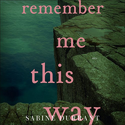 Remember Me This Way audiobook cover art