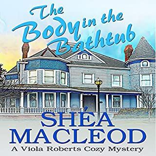 The Body in the Bathtub: A Viola Roberts Cozy Mystery audiobook cover art