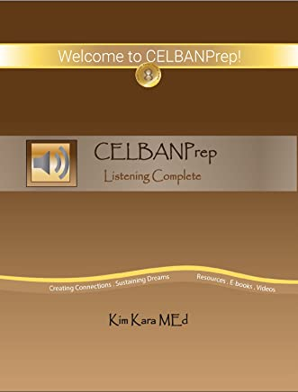 CELBANPrep Listening Complete: Study Guide and Sample Tests (English Edition)