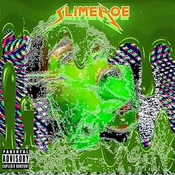 Slimehoe