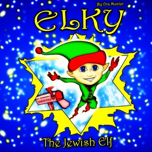 Elky the Jewish Elf audiobook cover art