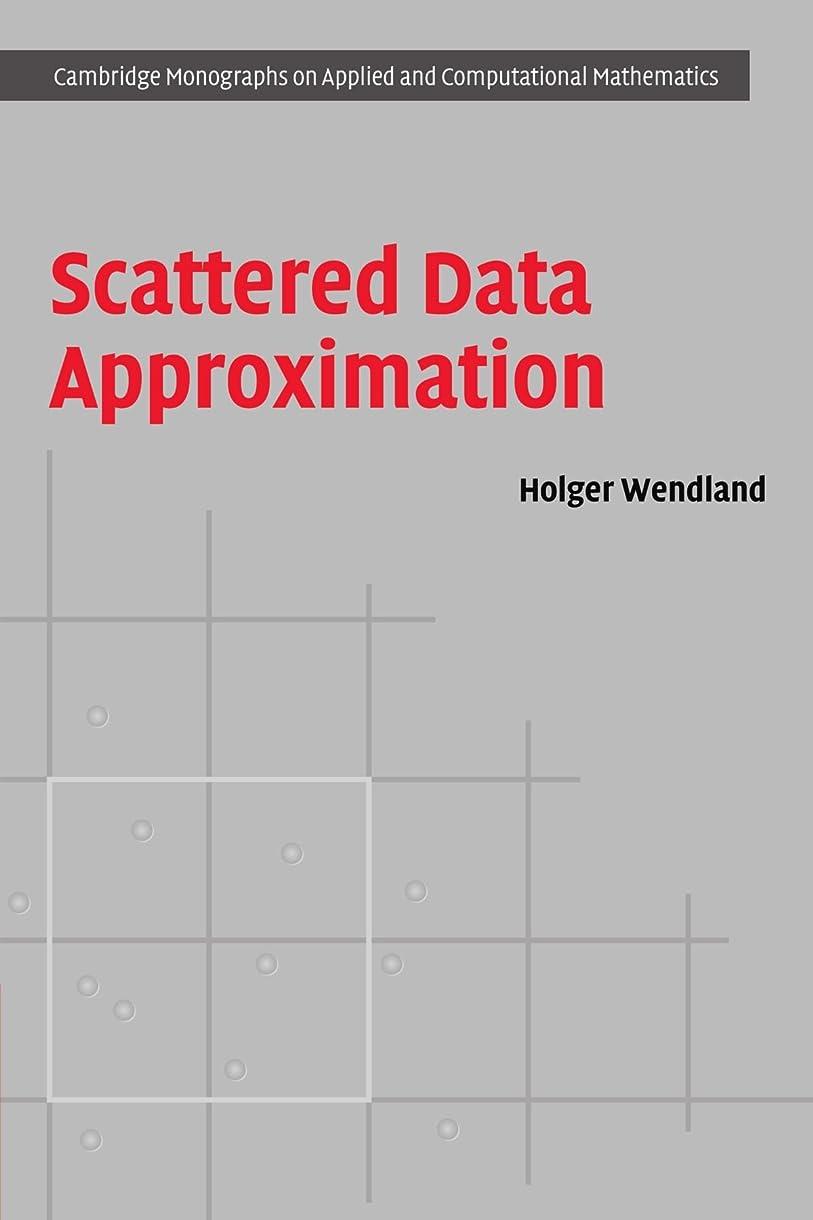 パイバース鋭くScattered Data Approximation (Cambridge Monographs on Applied and Computational Mathematics)
