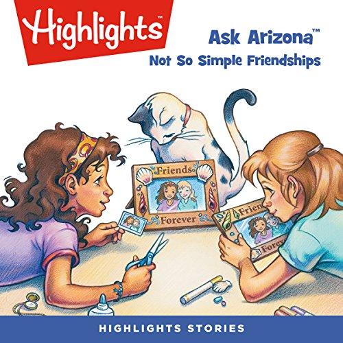 Ask Arizona: Not So Simple Friendships copertina