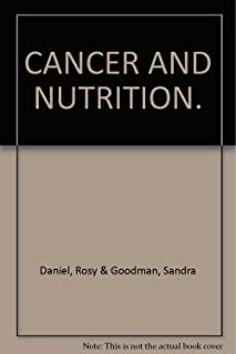 CANCER AND NUTRITION.