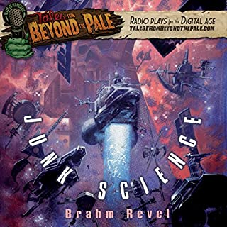 Tales from Beyond the Pale: Junk Science audiobook cover art
