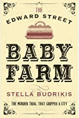 The Edward Street Baby Farm ペーパーバック