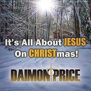 It's All About Jesus on Christmas!