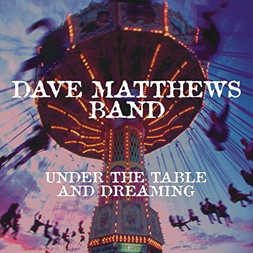 Under The Table And Dreaming [Disco de Vinil]