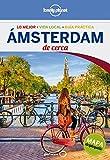 Ámsterdam De cerca 3: 1 (Guías De cerca Lonely Planet) [Idioma Inglés]