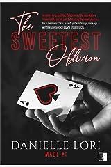Made (Tom 1) The Sweetest Oblivion - Danielle Lori [KSIÄĹťKA] Paperback