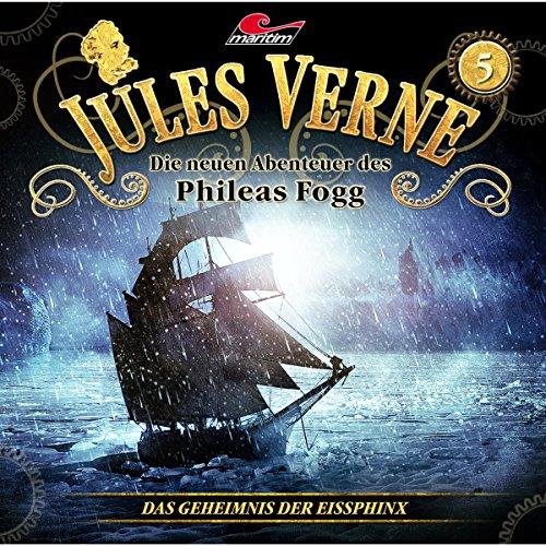 Das Geheimnis der Eissphinx (Die neuen Abenteuer des Phileas Fogg 5) Titelbild