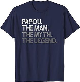 Homme Papou Man The Myth Legend T-Shirt