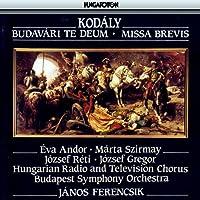 Budavari Te Deum Missa Brevis by ZOLTAN KODALY
