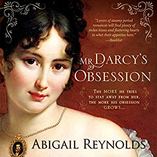 Mr. Darcy's Obsession     A Pride and Prejudice Variation              By:                                                                                                                                 Abigail Reynolds                               Narrated by:                                                                                                                                 Elizabeth Klett                      Length: 9 hrs     112 ratings     Overall 4.2