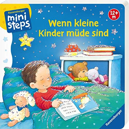 Wenn kleine Kinder müde sind: Ab 12 Monaten (ministeps Bücher)