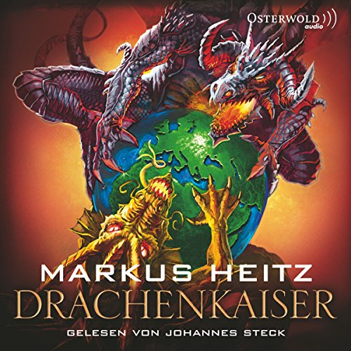 Drachenkaiser     Mächte des Feuers 2              By:                                                                                                                                 Markus Heitz                               Narrated by:                                                                                                                                 Johannes Steck                      Length: 6 hrs and 53 mins     Not rated yet     Overall 0.0
