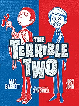 The Terrible Two by [Mac Barnett, Jory John, Kevin Cornell]